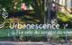 URBANESCENCE La ville au service du vivant France